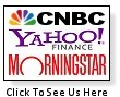 See us on Yahoo, CNBC, and MorningStar